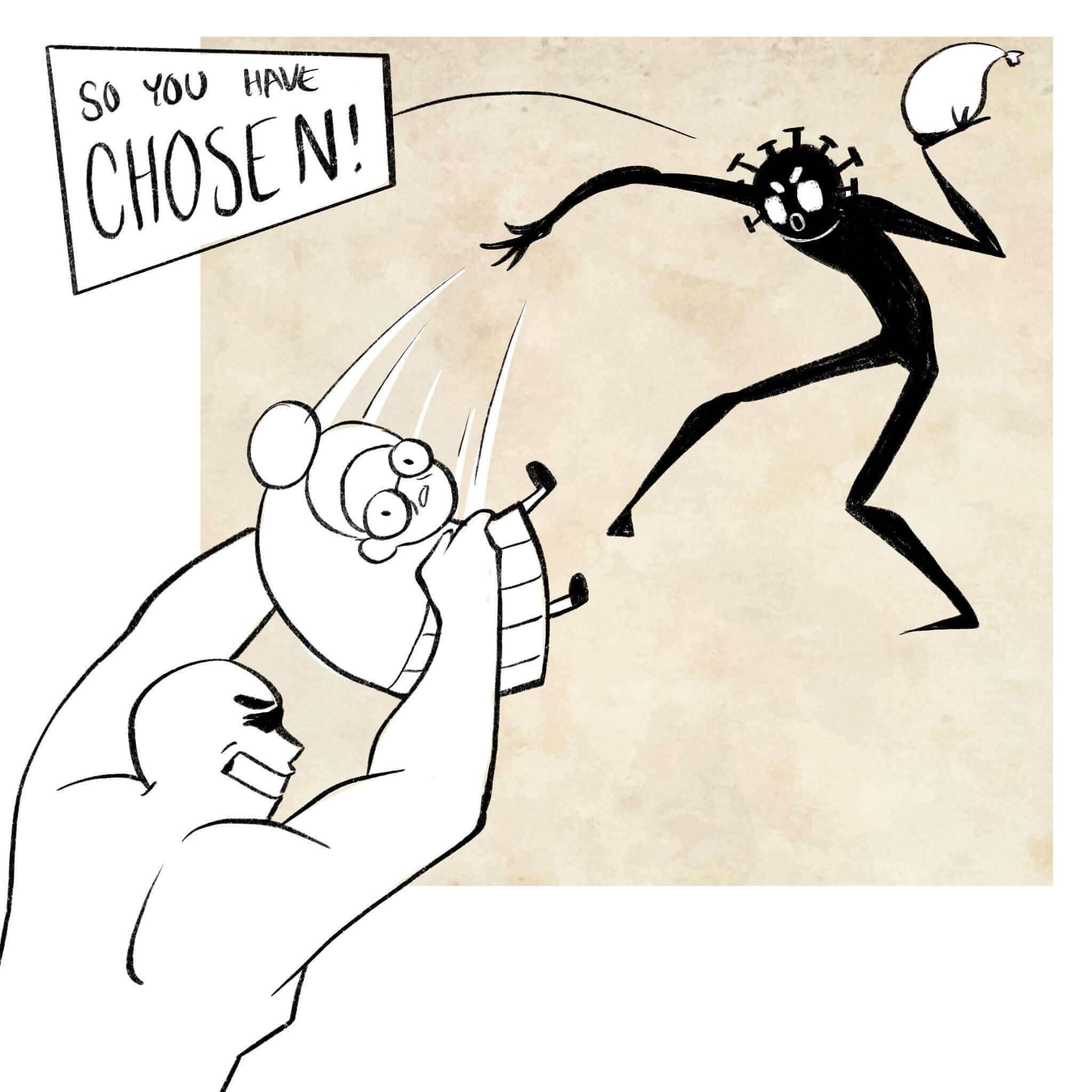 So you have chosen!